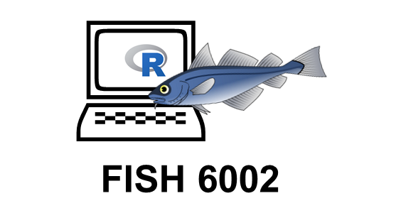 FISH 6002: Data Collection, Management, and Display